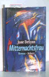 Delynn, Jane   Delynn, Jane  Mitternachtsfrau