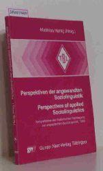 Matthias Hartig   Matthias Hartig  Perspektiven der angewandten Soziolingustik - Perspektives of applied Sociolinguistics