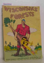 Wisconsin`s Forests