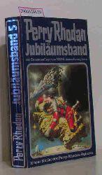 Perry Rhodan - Jubiläumsband zur Gesamtauflage von 900 Millionen Exemplaren
