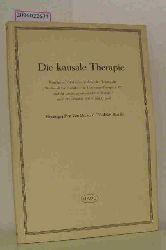 Dr. med. Friedrich Bartels (Hrsg.)  Dr. med. Friedrich Bartels (Hrsg.) Die kausale Therapie