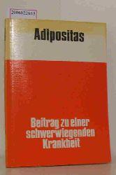 Adipositas - Beitrag zu einer schwerwiegenden Krankheit