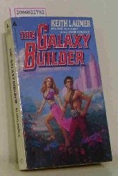 Keith Laumer   Keith Laumer  The Galaxy Builder