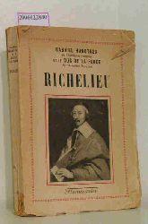 Gabriel Hanotaux  Gabriel Hanotaux Richelieu