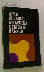 Aime Cesaire   Aime Cesaire  An Afrika - Gedichte