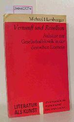 Michael Hamburger   Michael Hamburger  Vernunft und Rebellion