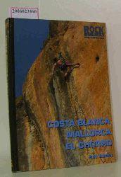 Alan James / Alan Cameron-Duff / Rab Anderson   Alan James / Alan Cameron-Duff / Rab Anderson  Costa Blanca Mallorca El Chorro