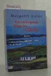 Margaret Kaine   Margaret Kaine  Die verborgenen Wege des Glücks