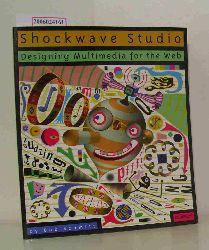 Bob Schmitt  Bob Schmitt Shockwave Studio - Designing Multimedia for the Web