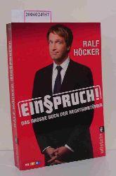 Ralf Höcker   Ralf Höcker  Einspruch - Das grosse Buch der Rechtsirrtümer