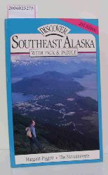 Margaret Piggott  Margaret Piggott Discover Southeast Alaska with Pack & Paddle