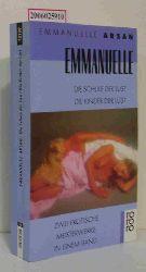 Emmanuelle Arsan   Emmanuelle Arsan  Emmanuelle oder Die Schule der Lust * Emmanuelle oder Die Kinder der Lust