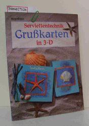 Antje Wilkening   Antje Wilkening  Serviettentechnik - Grußkarten in 3-D