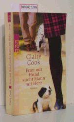 Claire Cook  Claire Cook Frau mit Hund sucht Mann mit Herz