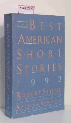 Robert Stone / Katrina Kenison   Robert Stone / Katrina Kenison  The Best American Short Stories 1992
