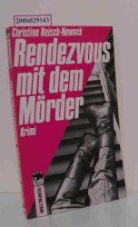 Christine Reisch-Nowack  Christine Reisch-Nowack Rendezvous mit dem Mörder