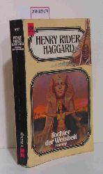 Henry Rider Haggard  Henry Rider Haggard Tochter der Weisheit