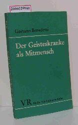 Gaetano Benedetti  Gaetano Benedetti Der Geisteskranke als Mitmensch