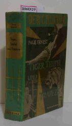 Paul Ernest   Paul Ernest  Tiger, Teufel und Trapez