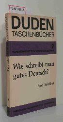 Wilfried Seibicke   Wilfried Seibicke  DUDEN - Wie schreibt man gutes Deutsch?
