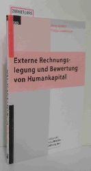 Henry Schäfer / Philipp Lindenmayer   Henry Schäfer / Philipp Lindenmayer  Externe Rechnungslegung und Bewertung von Humankapital