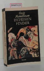 Ossip Mandelstam   Ossip Mandelstam  Hufeisenfinder