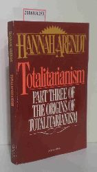 Hannah Arendt   Hannah Arendt  Totalitarianism