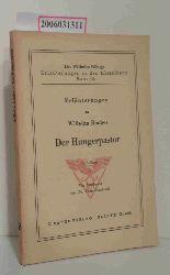 "Dr. Teo Rosebrock   Dr. Teo Rosebrock  ""Erläuterungen zu Wilhelm Raabes """"Der Hungerpastor"""" """