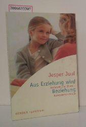 Jesper Juul  Jesper Juul Aus Erziehung wird Beziehung