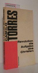 Camilo Torres  Camilo Torres Revolution als Aufgabe des Christen