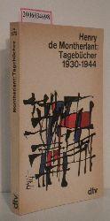 Henry de Montherlant   Henry de Montherlant  Tagebücher 1930 - 1944