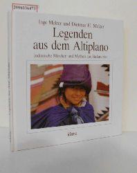 Inge Melzer und Dietmar H. Melzer   Inge Melzer und Dietmar H. Melzer  Legenden aus dem Altiplano