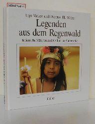 Inge Melzer und Dietmar H. Melzer   Inge Melzer und Dietmar H. Melzer  Legenden aus dem Regenwald