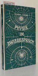 L. W. Tarassow und A. N. Tarassowa   L. W. Tarassow und A. N. Tarassowa  Physik im Zwiegespräch