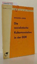 Erhard John   Erhard John  Die sozialistische Kulturrevolution in der DDR