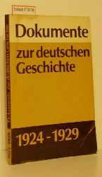 Wolfgang Ruge und Wolfgang Schumann (Hg.)  Wolfgang Ruge und Wolfgang Schumann (Hg.) Dokumente zur deutschen Geschichte 1924 - 1929
