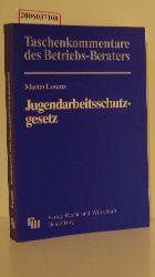 Martin Lorenz  Martin Lorenz Jugendarbeitsschutzgesetz