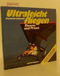 Friedrich Schmidt  Friedrich Schmidt Ultraleichtfliegen