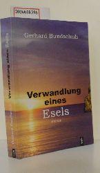 Gerhard Bundschuh   Gerhard Bundschuh  Verwandlung eines Esels - signiert