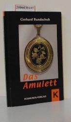 Gerhard Bundschuh  Gerhard Bundschuh Das Amulett