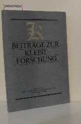 Wolfgang Barthel und Rudolf Loch   Wolfgang Barthel und Rudolf Loch  Beiträge zur Kleistforschung
