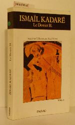 Ismail Kadare   Ismail Kadare  Le Dossier H.