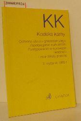 Kodeks karny i inne teksty prawne (polnisches Strafgesetzbuch)