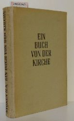 Gustaf Aulen u.a.  Gustaf Aulen u.a. Ein Buch von der Kirche