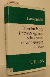 Prof. Dr. Gerrit Langenfeld   Prof. Dr. Gerrit Langenfeld  Handbuch der Eheverträge und Scheidungsvereinbarungen