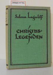 Selma Lagerlöf  Selma Lagerlöf Christus-Legenden