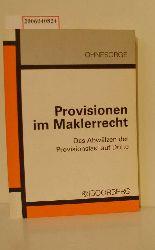 Dr. Randolf Ohnesorge  Dr. Randolf Ohnesorge Provisionen im Maklerrecht