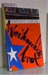 Cerda, Carlos  Cerda, Carlos Weihnachtsbrot