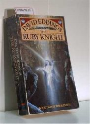 Eddings, David   Eddings, David  The Ruby Knight ? Book two of the Elenium