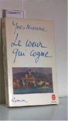 Navarre, Yves  Navarre, Yves Le Coeur qui cogne